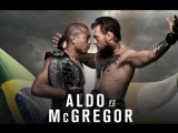 Конор Макгрегор vs Жозе Алдо. Conor McGregor vs Jose Aldo