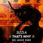 Sizzla альбом That's Why (Mix Jagger Remix)