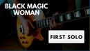 Black Magic Woman First Solo