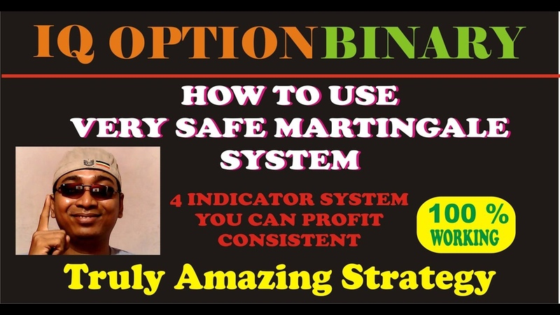 IQ OPTION very safe martingale system 4 indicator system you can profit consistent 100 % working