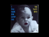 THE NASTY BOYS - I WAS MADE FOR LOVIN YOU (EXTENDED VERSION) (