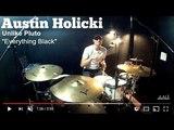 Austin Holicki - Unlike Pluto - Everything Black - Drum Cover
