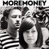MOREMONEY