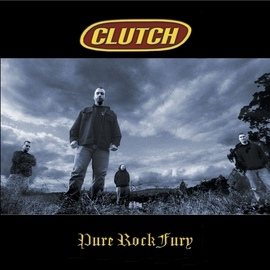 Clutch альбом Pure Rock Fury