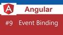 Angular 7 Tutorial - 9 - Event Binding