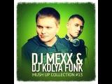East Freaks vs. Leo Burn - Give &amp Take (DJ MEXX &amp DJ KOLYA FUNK 2k14 Mash-Up)