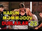 Harun Memmedov En Gulmeli Dublaj videolar 23 Azeri prikol 2017