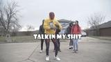 Quin NFN - Talkin My Shit (Dance Video) Shot By @Jmoney1041