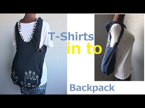 DIY T-shirt into Backpack No sew ティ-シャツ リメイク リュックサック エコバッグ