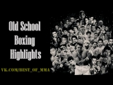 Old School Boxing Highlights | Knockouts [HD]