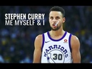Stephen Curry Mix ~ Me, Myself, and I ᴴᴰ