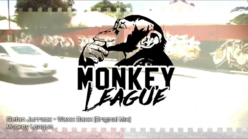 Stefan Jurrack - Waxx Daxx (Original Mix)[Monkey League]