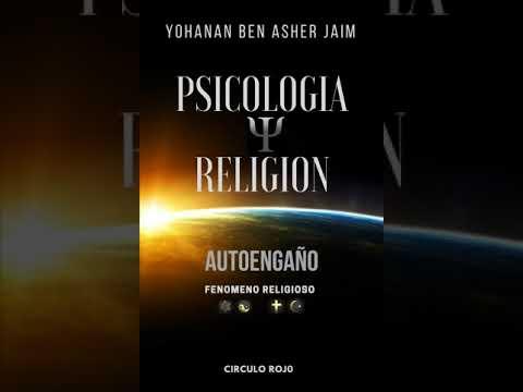 PSICOLOGÍA Y RELIGIÓN Audiolibro Autoengaño fenómeno religioso