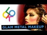 Glam Metal Makeup Tutorial w/ Daniella Pineda
