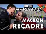 Bilan de laffaire Benalla Macron recadr