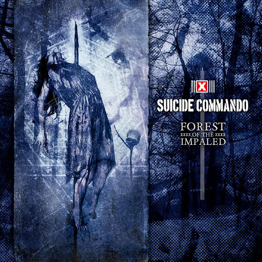 Suicide Commando альбом Forest of the Impaled