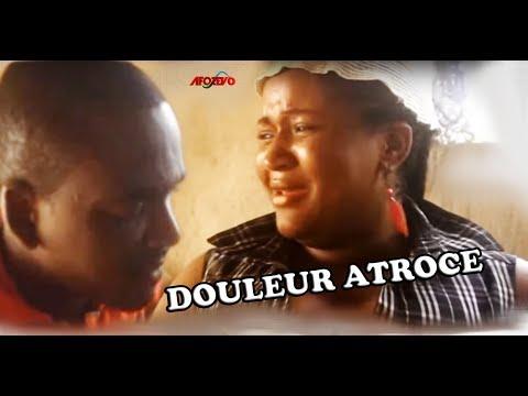DOULEUR ATROCE || Films Camerounais 2018 - Africain 2018