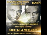 Calogero and Passi vs. Invisible Brothers &amp Fomin - Face A La Mer 2k14 (OUTCAST DJ's &amp JEN MO Bootleg Remix)
