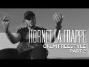 Hornet La Frappe - OKLM Freestyle Part 2 [OKLM Russie]