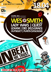 18.04.2015 IBWT feat. WES SMITH @ COSMONAUT