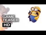 Гадкий я 2 - Тизер-трейлер официальной игры Minion Rush