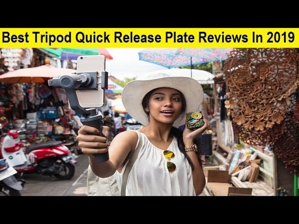 Top 3 Best Tripod Quick Release Plate Reviews In 2019