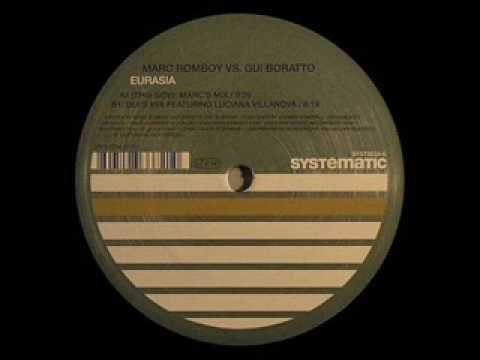 Marc Romboy Vs Gui Boratto - Eurasia ( Marc's Mix )