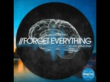 A. Skomoroh - Forget Everything (Original Mix) Promo CUT