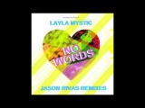 Layla Mystic - No Words (Jason Rivas Downtempo Radio Edit)