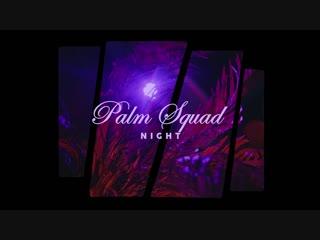 PALM SQUAD NIGHT 19.01 | DISSIDENT BROTHES BIRTHDAY