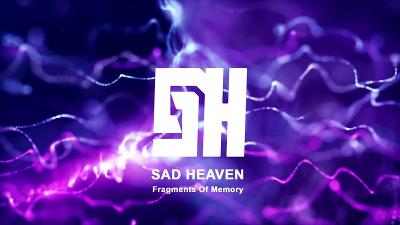 Sad heaven fragments of memory