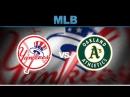 Бейсбол. Oakland Athletics - New York Yankees 04.09.18 (36 Студия)