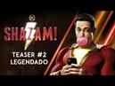 Shazam! (2019) | Teaser Trailer Estendido - Legendado HD