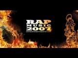 Фильм - Фестиваль Rap Music 2007