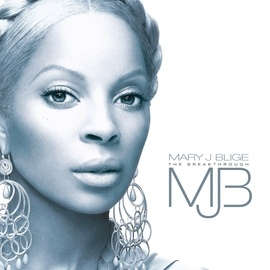 Mary J. Blige альбом The Breakthrough