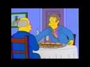 Steamed Hams But Skinner Has Short Term Memory Loss