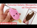 Tutorial Gelato Ricoperto ad Uncinetto sub English