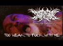 ANNOTATIONS OF AN AUTOPSY - TOO WEAK TO FUCK WITH ME (Official Video 2019)