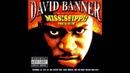 David Banner - Really Don't Wanna Go Ft. B-Flat Marcus