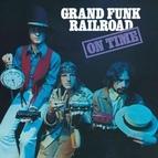 Grand Funk Railroad альбом On Time