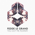 Fedde Le Grand альбом You Got Me Runnin'