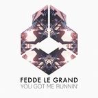 Fedde Le Grand альбом You Got Me Runnin'
