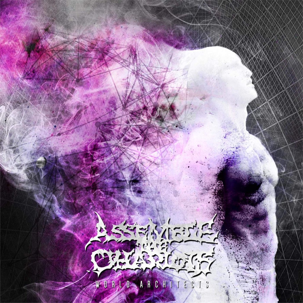 Assemble The Chariots - World Architects [EP] (2015)