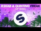 R3hab &amp Quintino - Freak (VIP Remix)