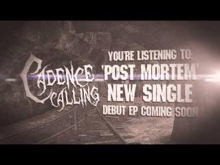 Cadence Calling - Post Mortem (Official Lyric Video)