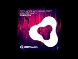 Ost &amp Meyer with Ronski Speed and Cate Kanell - Fortress (Original Mix) @ ASOT 686
