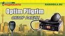 Обзор радиостанции Optim Pilgrim