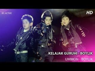 Группа Келажак - Бойлик   Gruppa Kelajak - Boylik