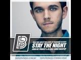 Zedd feat. Hayley Williams Of Paramore vs MOTI - Stay The Night (Loud Bit Project &amp Dj Max-Wave Mash Up)