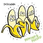 Josh Wink альбом When a Banana Was Just a Banana Remixed and Peeled